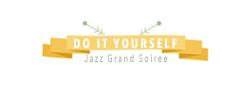 Diy jazz grand soire