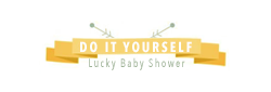 Diy lucky baby shower